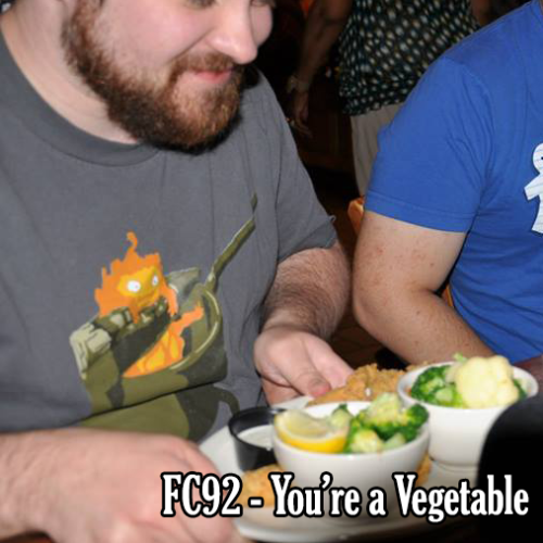 FC92 - You're a Vegetable
