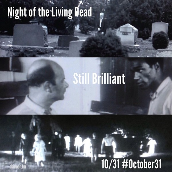 OCT31 - 10 - Night of the Living Dead
