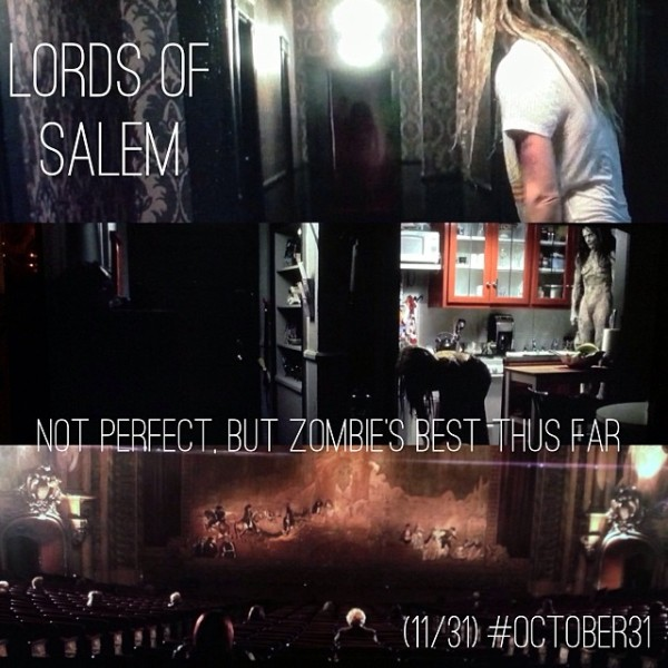OCT31 - 11 - Lords of Salem