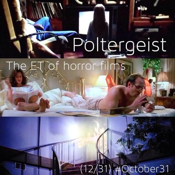 OCT31 - 12 - Poltergeist