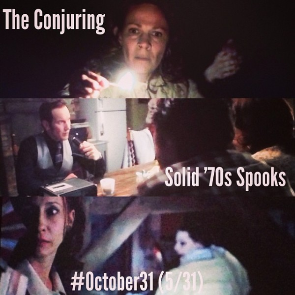 OCT31 - 5 - The Conjuring
