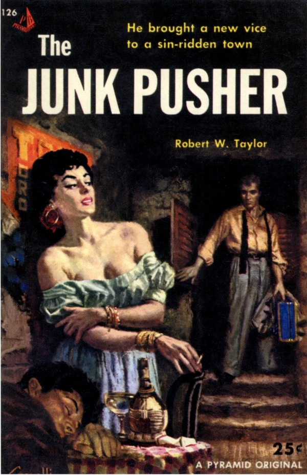 The Junk Pusher - Robert W Taylor - Pulp Cover
