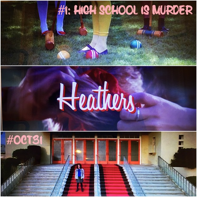Heathers: First of the #Oct31