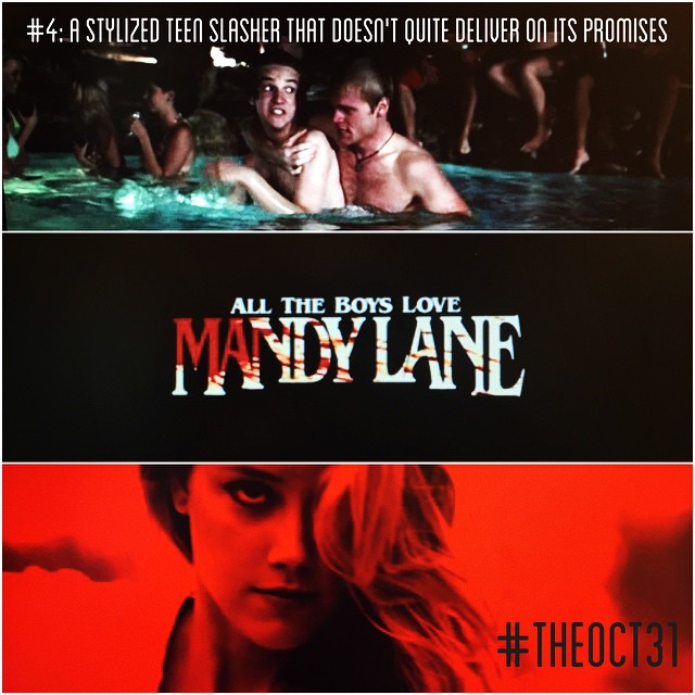 All The Boys Love Mandy Lane: #TheOct31 Part IV