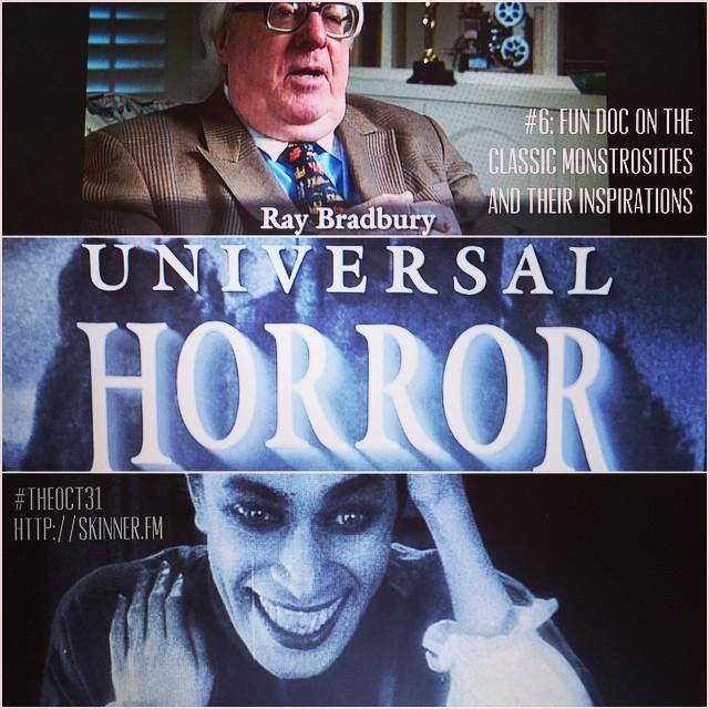 Universal Horror: #TheOct31 Part VI