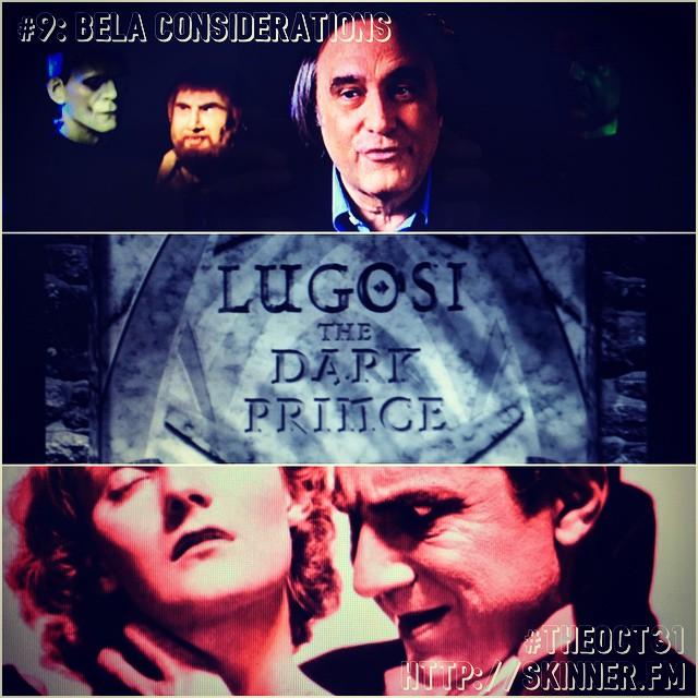 Lugosi the Dark Price: #TheOct31 Part IX
