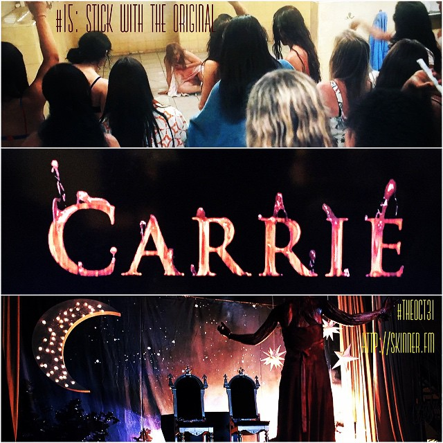 Carrie: #TheOct31 Part XV