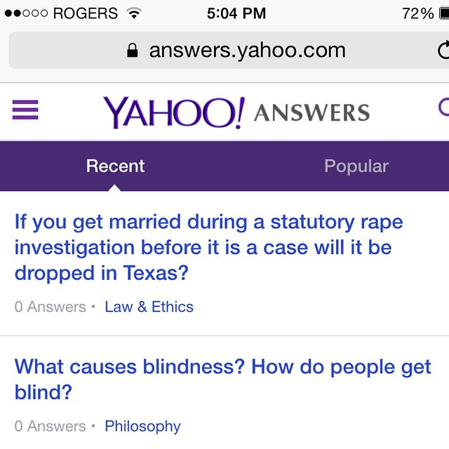 Then you suddenly find yourself staring at Yahoo! Answers