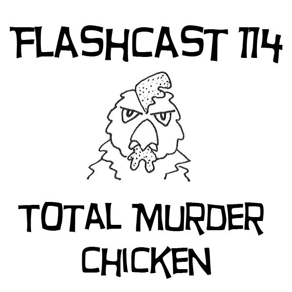 FC114 - Total Murder Chicken