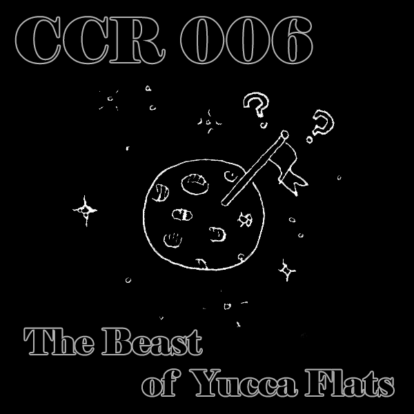 CCR6 - The Beast of Yucca Flats