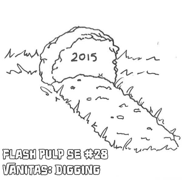 FPSE028 - Vanitas: Digging