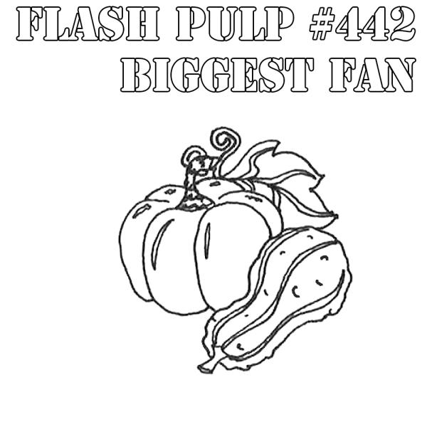 FP442 - Biggest Fan