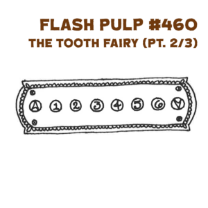FP460 - The Tooth Fairy