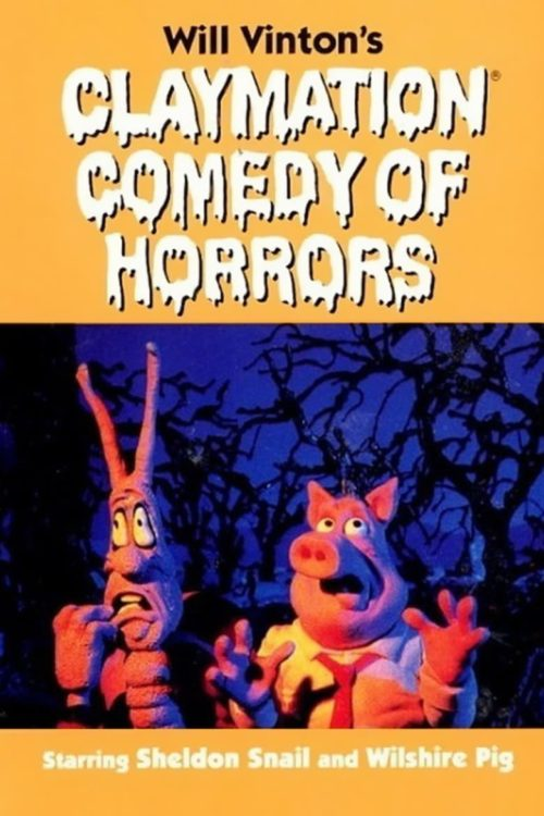 Claymation Comedy of Horrors